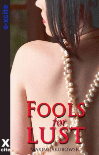 Fools For Lust